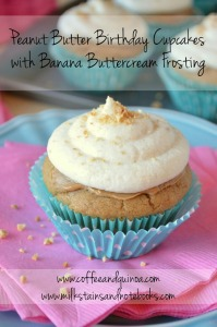 Peanut Butter Birthday Cupcakes with Banana Buttercream Frosting | Milk Stains & Notebooks - Motherhood. Marriage. Furious Scribbling. | www.milkstainsandnotebooks.com | www.coffeeandquinoa.com